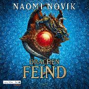 Cover-Bild zu Novik, Naomi: Drachenfeind (Audio Download)