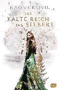 Cover-Bild zu Novik, Naomi: Das kalte Reich des Silbers (eBook)