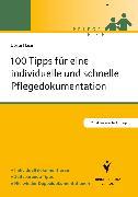 Cover-Bild zu 100 Tipps für eine individuelle und schnelle Pflegedokumentation (eBook) von Häse, Dörte