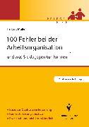 Cover-Bild zu 100 Fehler bei der Arbeitsorganisation und was Sie dagegen tun können (eBook) von Müller, Herbert