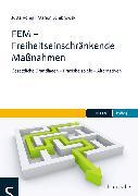 Cover-Bild zu FEM - Freiheitseinschränkende Maßnahmen (eBook) von König, Jutta