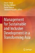 Cover-Bild zu Management for Sustainable and Inclusive Development in a Transforming Asia von Shioji, Hiromi (Hrsg.)