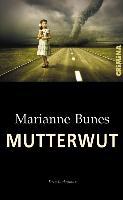 Cover-Bild zu Bunes, Marianne: Mutterwut