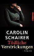 Cover-Bild zu Schairer, Carolin: Tödliche Verstrickungen (eBook)