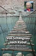 Cover-Bild zu Von Schangnau nach Kabul