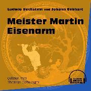 Cover-Bild zu Meister Martin Eisenarm (Ungekürzt) (Audio Download) von Bechstein, Ludwig