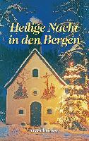 Cover-Bild zu Heilige Nacht in den Bergen (eBook) von Rilke, Rainer Maria