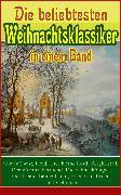 Cover-Bild zu Die beliebtesten Weihnachtsklassiker in einem Band (eBook) von Rilke, Rainer Maria