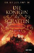 Cover-Bild zu Die Königin der Schatten - Verflucht (eBook)