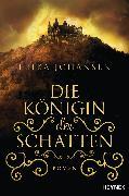 Cover-Bild zu Die Königin der Schatten (eBook)