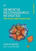 Cover-Bild zu Dementia Reconsidered Revisited: The person still comes first von Kitwood, Tom
