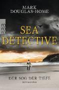 Cover-Bild zu Douglas-Home, Mark: Sea Detective: Der Sog der Tiefe