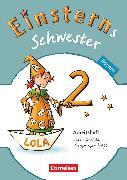 Cover-Bild zu Einsterns Schwester, Sprache und Lesen - Bayern, 2. Jahrgangsstufe, Arbeitsheft von Bauer, Marion