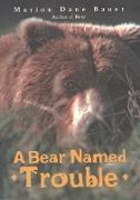 Cover-Bild zu Bear Named Trouble (eBook) von Bauer, Marion Dane