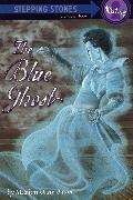 Cover-Bild zu The Blue Ghost (eBook) von Bauer, Marion Dane