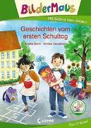 Cover-Bild zu Bildermaus - Geschichten vom ersten Schultag von Benn, Amelie