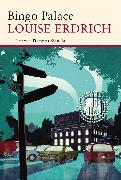 Cover-Bild zu Erdrich, Louise: Bingo Palace (eBook)