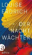 Cover-Bild zu Erdrich, Louise: Der Nachtwächter (eBook)