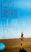 Cover-Bild zu Erdrich, Louise: Der Klang der Trommel (eBook)