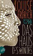 Cover-Bild zu Erdrich, Louise: Das Haus des Windes (eBook)
