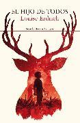 Cover-Bild zu Erdrich, Louise: El hijo de todos (eBook)