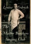 Cover-Bild zu Erdrich, Louise: Master Butchers Singing Club (eBook)