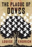 Cover-Bild zu Erdrich, Louise: Plague of Doves (eBook)