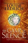 Cover-Bild zu Erdrich, Louise: Game of Silence (eBook)
