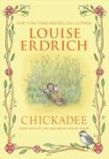 Cover-Bild zu Erdrich, Louise: Chickadee (eBook)
