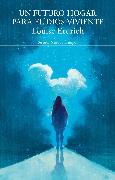 Cover-Bild zu Erdrich, Louise: Un futuro hogar para el dios viviente (eBook)