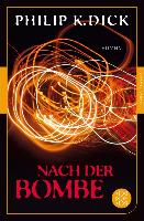 Cover-Bild zu Nach der Bombe (eBook) von Dick, Philip K.