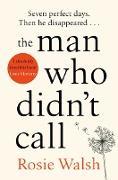 Cover-Bild zu Walsh, Rosie: The Man Who Didn't Call (eBook)