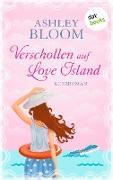 Cover-Bild zu auch bekannt als SPIEGEL-Bestseller-Autorin Manuela Inusa, Ashley Bloom: Verschollen auf Love Island (eBook)