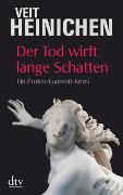 Cover-Bild zu Heinichen, Veit: Der Tod wirft lange Schatten