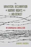 Cover-Bild zu The Universal Declaration of Human Rights and the Holocaust (eBook) von Morsink, Johannes