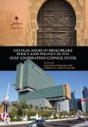 Cover-Bild zu Critical Issues in Healthcare Policy and Politics in the Gulf Cooperation Council States (eBook) von Mamtani, Ravinder (Hrsg.)