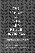 Cover-Bild zu The Ethics of War and Peace Revisited (eBook) von Brunstetter, Daniel R. (Hrsg.)