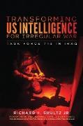 Cover-Bild zu Transforming US Intelligence for Irregular War (eBook) von Shultz, Richard H. Jr.