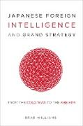 Cover-Bild zu Japanese Foreign Intelligence and Grand Strategy (eBook) von Williams, Brad