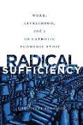 Cover-Bild zu Radical Sufficiency (eBook) von Hinze, Christine Firer
