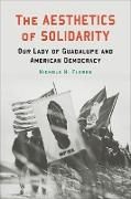 Cover-Bild zu The Aesthetics of Solidarity (eBook) von Flores, Nichole M.