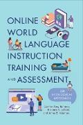 Cover-Bild zu Online World Language Instruction Training and Assessment (eBook) von King Ramírez, Carmen
