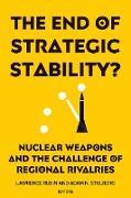 Cover-Bild zu The End of Strategic Stability? (eBook) von Rubin, Lawrence (Hrsg.)