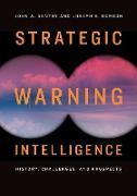 Cover-Bild zu Strategic Warning Intelligence (eBook) von Gentry, John A.