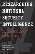 Cover-Bild zu Researching National Security Intelligence (eBook) von Coulthart, Stephen (Hrsg.)