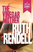Cover-Bild zu Rendell, Ruth: The Vinegar Mother (eBook)