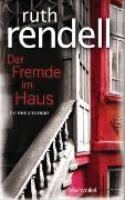 Cover-Bild zu Rendell, Ruth: Der Fremde im Haus