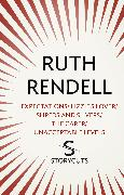 Cover-Bild zu Rendell, Ruth: Expectations / Lizzie's Lover / Shreds and Slivers / The Carer / Unacceptable Levels (Storycuts) (eBook)