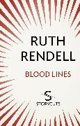 Cover-Bild zu Rendell, Ruth: Blood Lines (Storycuts) (eBook)