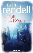 Cover-Bild zu Rendell, Ruth: Der Duft des Bösen (eBook)